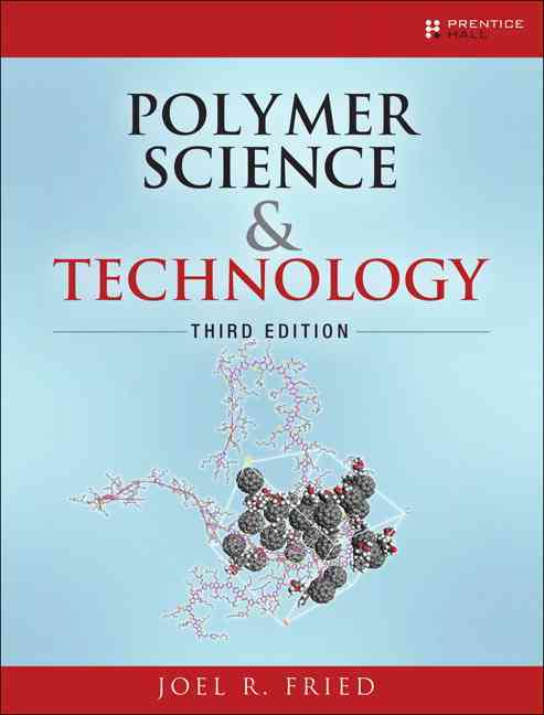 Polymer Science and Technology By Fried, Joel