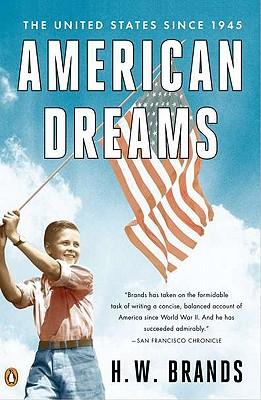 American Dreams By Brands, H. W.